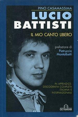 Lucio Battisti - Il mio canto libero: Pino Casamassima
