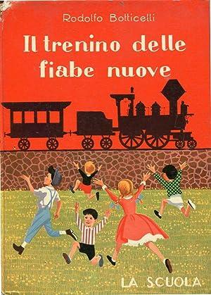 Il trenino delle fiabe nuove: Rodolfo Botticelli