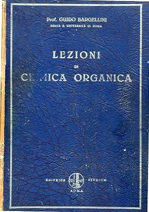 Lezioni di chimica organica: Guido Bargellini
