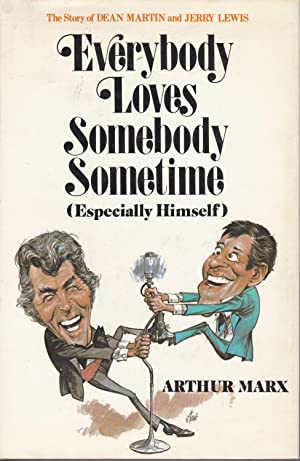 Everybody Loves Somebody Sometimes (Especially Himself)