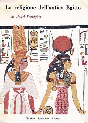 La religione dell'antico Egitto: Henri Frankfort