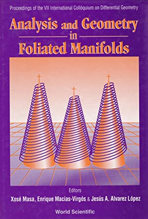 Analysis and Geometry in Foliated Manifolds