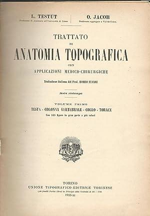 TRATTATO DI ANATOMIA TOPOGRAFICA CON APPLICAZIONI MEDICO: L. Testut -