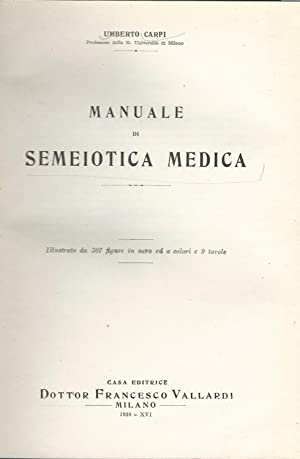MANUALE DI SEMEIOTICA MEDICA: Umberto Carpi