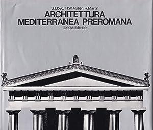 Architettura mediterranea preromana: S. Lloyd -