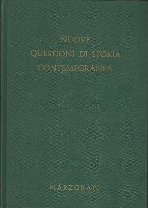 NUOVE QUESTIONI DI STORIA CONTEMPORANEA. Volume 1-2: AA.VV.
