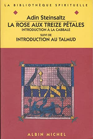 La rose aux treize pétales. Introduction a la Cabbale.