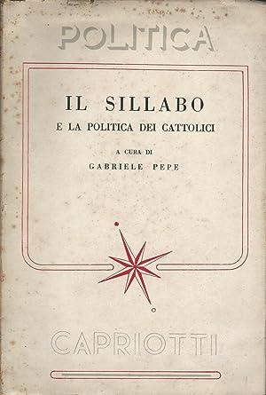 IL SILLABO E LA POLITICA DEI CATTOLICI: Gabriele Pepe, a
