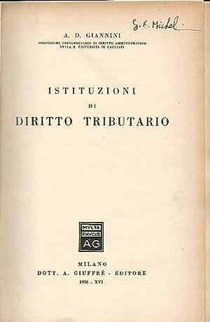 ISTITUZIONI DI DIRITTO TRIBUTARIO: A. D. GIANNINI