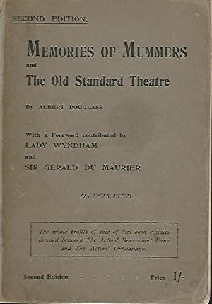MEMORIES OF MUMMERS AND THE OLD STANDARD THEATRE