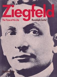 Ziegfeld. The time of his life.