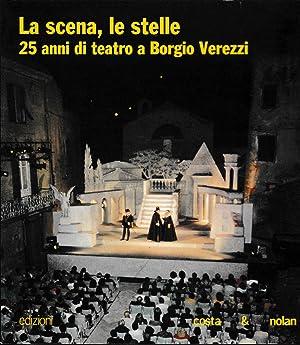 La scena, le stelle. 25 anni di: Mauro Manciotti