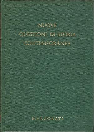 NUOVE QUESTIONI DI STORIA CONTEMPORANEA. Volume II: AA.VV.