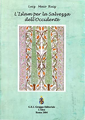 L'Islam per la salvezza dell'Occidente