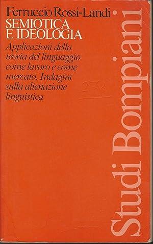 SEMIOTICA E IDEOLOGIA: Ferruccio Rossi-Landi