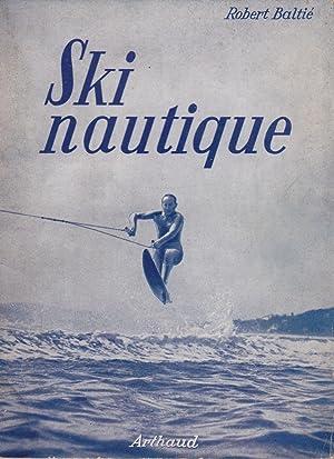Ski nautique: Robert Baltié