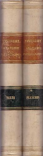 Atlas d'anatomie pathologique. (2 voll.). I -: E. Lancereaux -