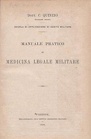 Manuale pratico di medicina legale militare: C. Quinzio