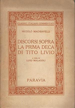Discorsi sopra la prima deca di Tito: Niccolo Machiavelli -