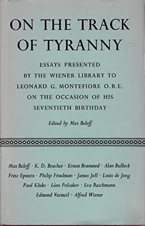 On the track of Tyranny