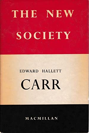 The new society: E. H. Carr