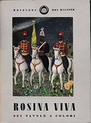 Rosina Viva. Sei tavole a colori: AA. VV.