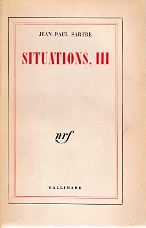 Situations, III: Jean-Paul Sartre
