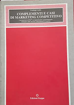 Complementi e casi di marketing competitivo