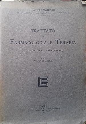 Trattato di farmacologia e terapia (tossicologia e: Pio Marfori