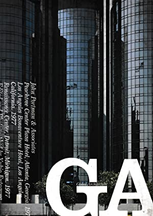 GA. Global Architecture 57. Peachtree Center, Bonaventure Hotel and Renaissance Center