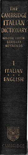 The Cambridge Italian dictionary. Vol. 1 Italian - English