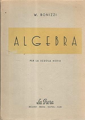 Algebra per la scuola media: W.Bonizzi
