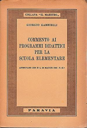 Commento ai programmi didattici per la scuola: G. Gabrielli