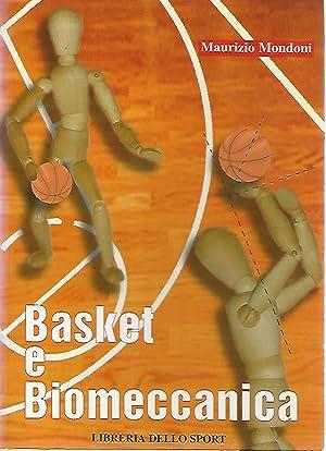Basket e biomeccanica: Maurizio Mondoni