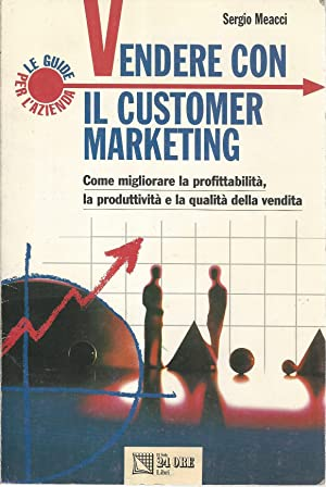 Vendere con il customer marketing