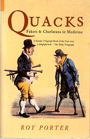 Quacks Fakers & Charlatans in Medicine