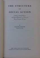 The structure of social action. A study in Social Theory with Special Reference to a Group of Rec...