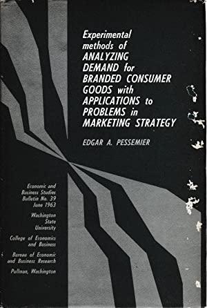 Experimental methods of analyzing demand for branded consumer goods whit applications to problems...