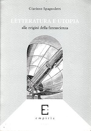 Letteratura e utopia. Alle origini della fantascienza: G. Spagnoletti