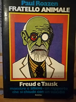Fratello Animale.La storia di Freud e Tausk.