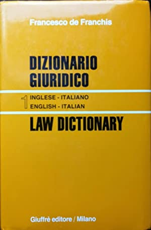 Dizionario giuridico - Law Dictionary. Vol. 1: Inglese-Italiano English- Italian