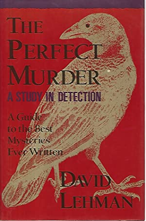 The perfect murder. A study in detection
