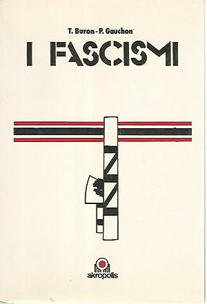 I fascismi: T. Buron -