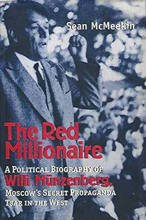 The red millionaire. A political biography of Willi Munzenberg