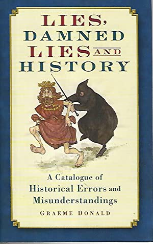 Lies:damned lies and history