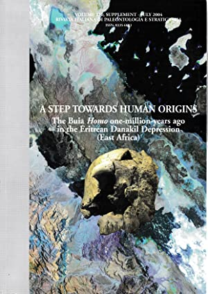 A step towards human origins. vol. 110 supplement. Rivista Italiana di Paleontologia e Stratigrafia