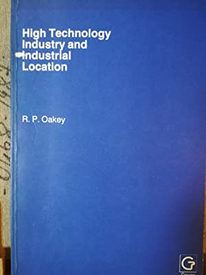 High Technology Industry and Industrial Location