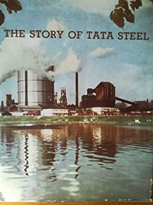 The Story of Tata Steel.