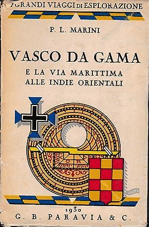 Vasco Da Gama e la via marittima: P. L. Marini