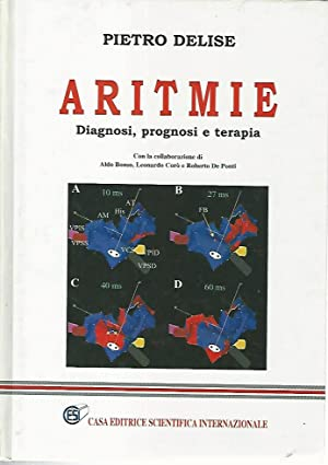 Aritmie. Diagnosi,prognosi e terapia